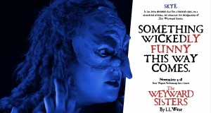 Weyward Sisters Posters WEBSITE